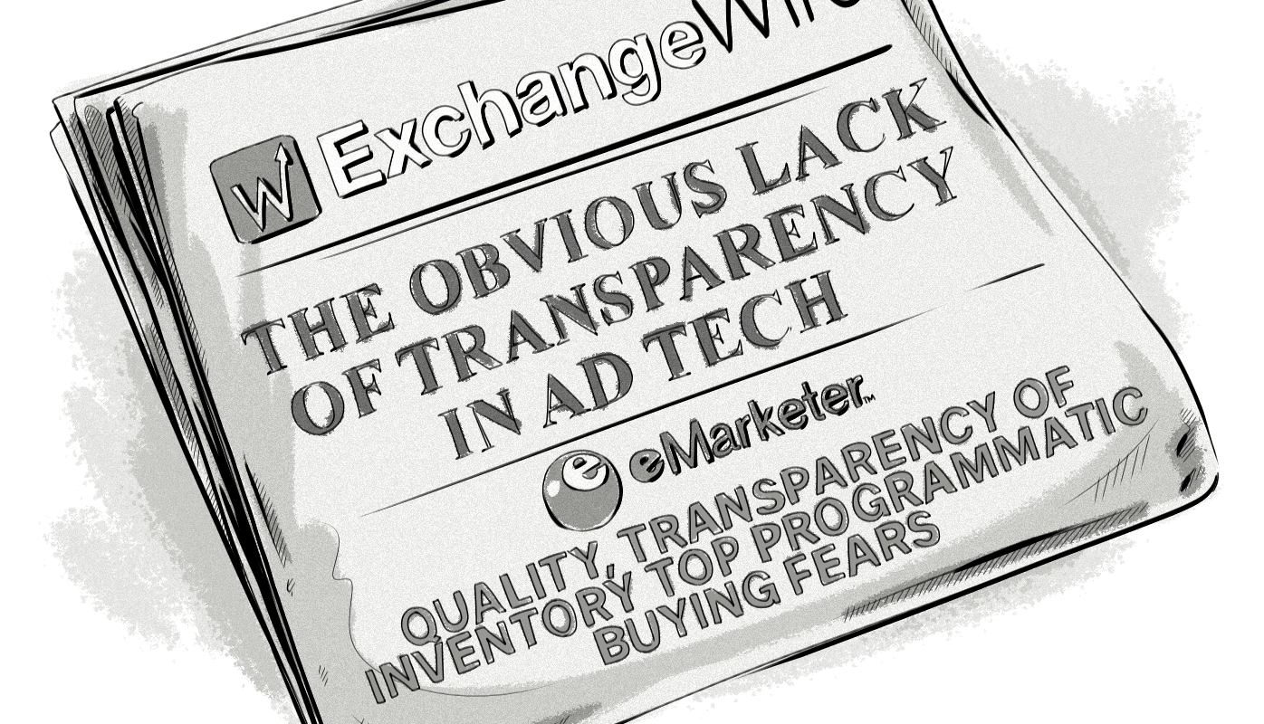 Transparency in Ad Tech: The Problems, Fallouts, and Solutions ExchangeWire eMarketer